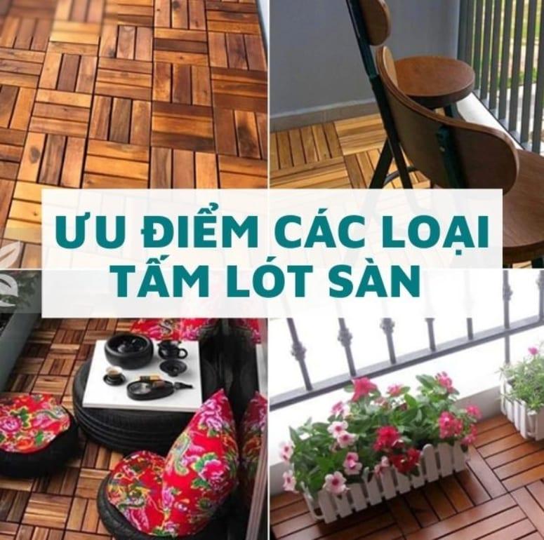 Ưu điểm các loại tấm lót sàn nhà – Có nên dùng vỉ ốp gỗ cho ban công?